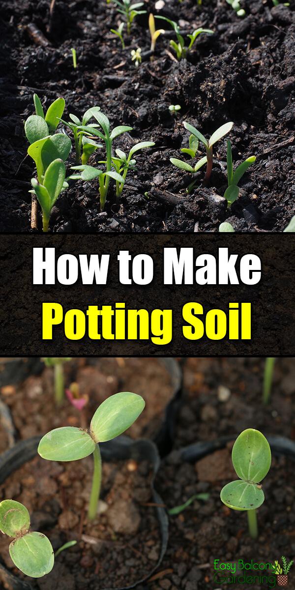 How to Make Potting Soil - Easy Balcony Gardening