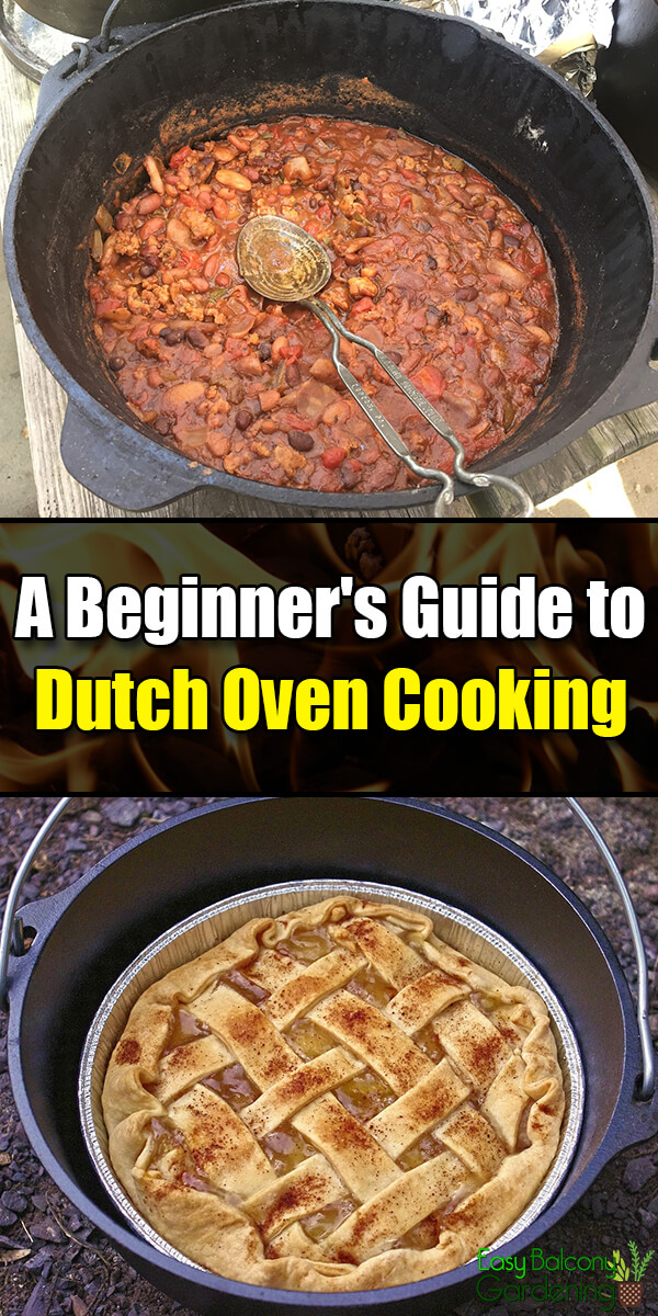 A Beginner's Guide to Dutch Oven Cooking - Easy Balcony Gardening