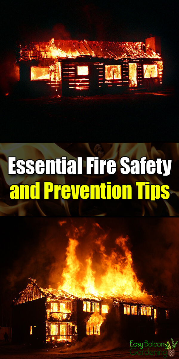 Essential Fire Safety and Prevention Tips - Easy Balcony Gardening