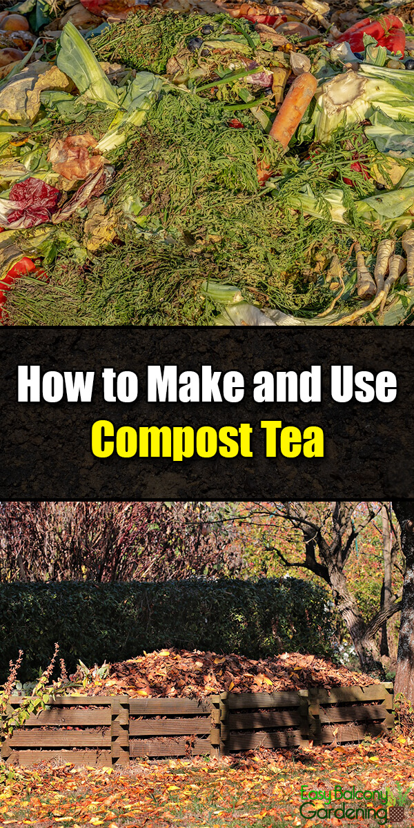 How to Make and Use Compost Tea - Easy Balcony Gardening
