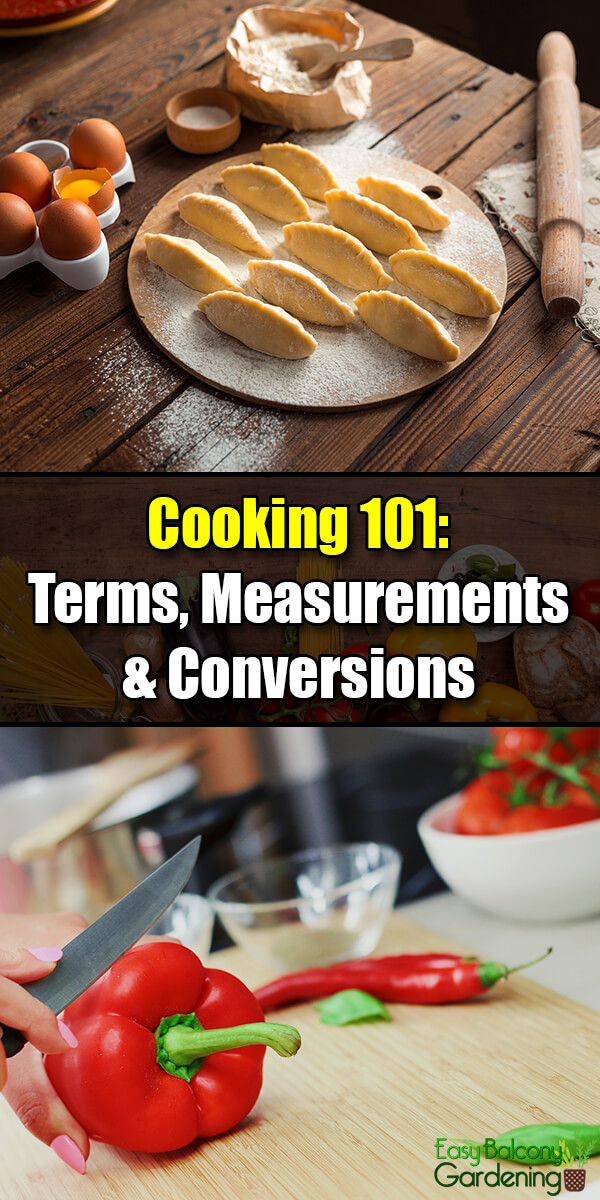 Cooking 101 Terms, Measurements & Conversions - Easy Balcony Gardening