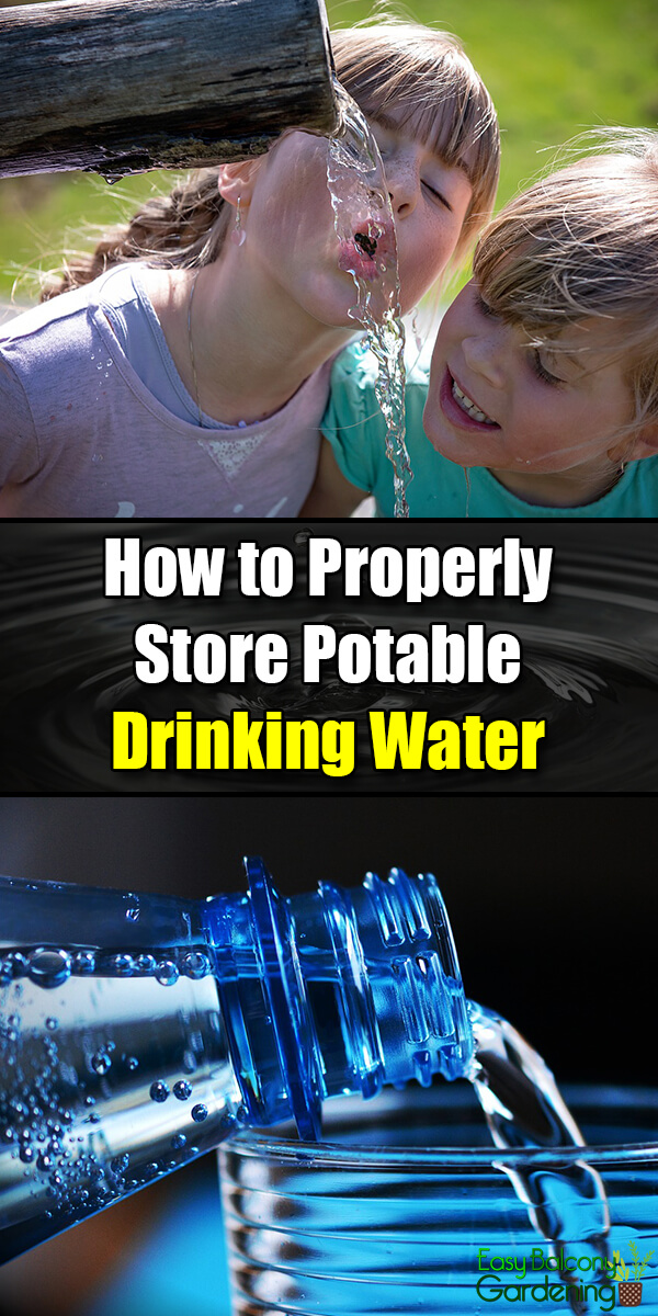 How to Properly Store Potable Drinking Water - Easy Balcony Gardening